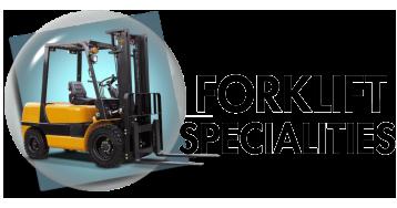 Forklift Specialities
